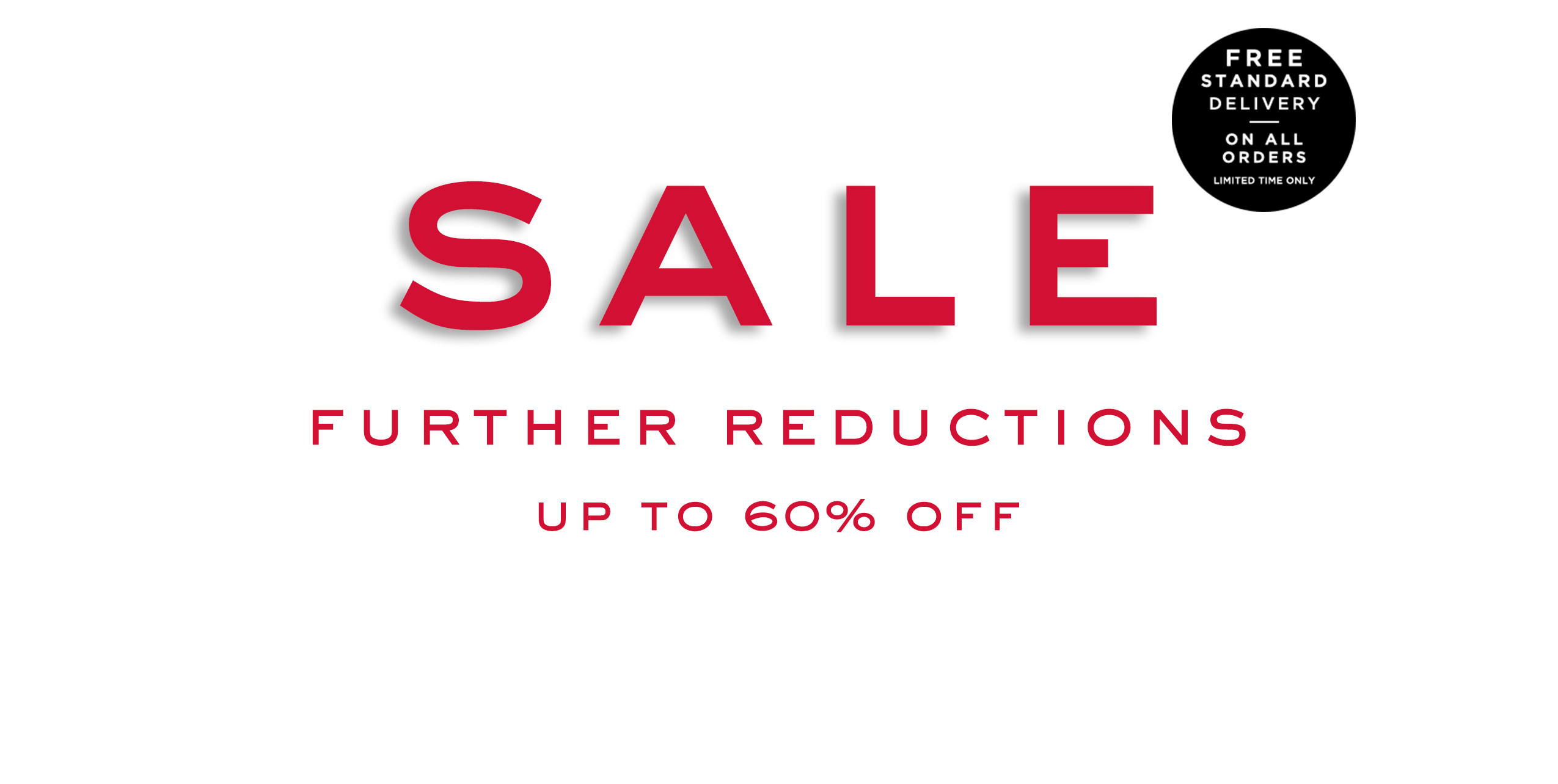 Sale: Up to 60% Off plus free delivery on all orders