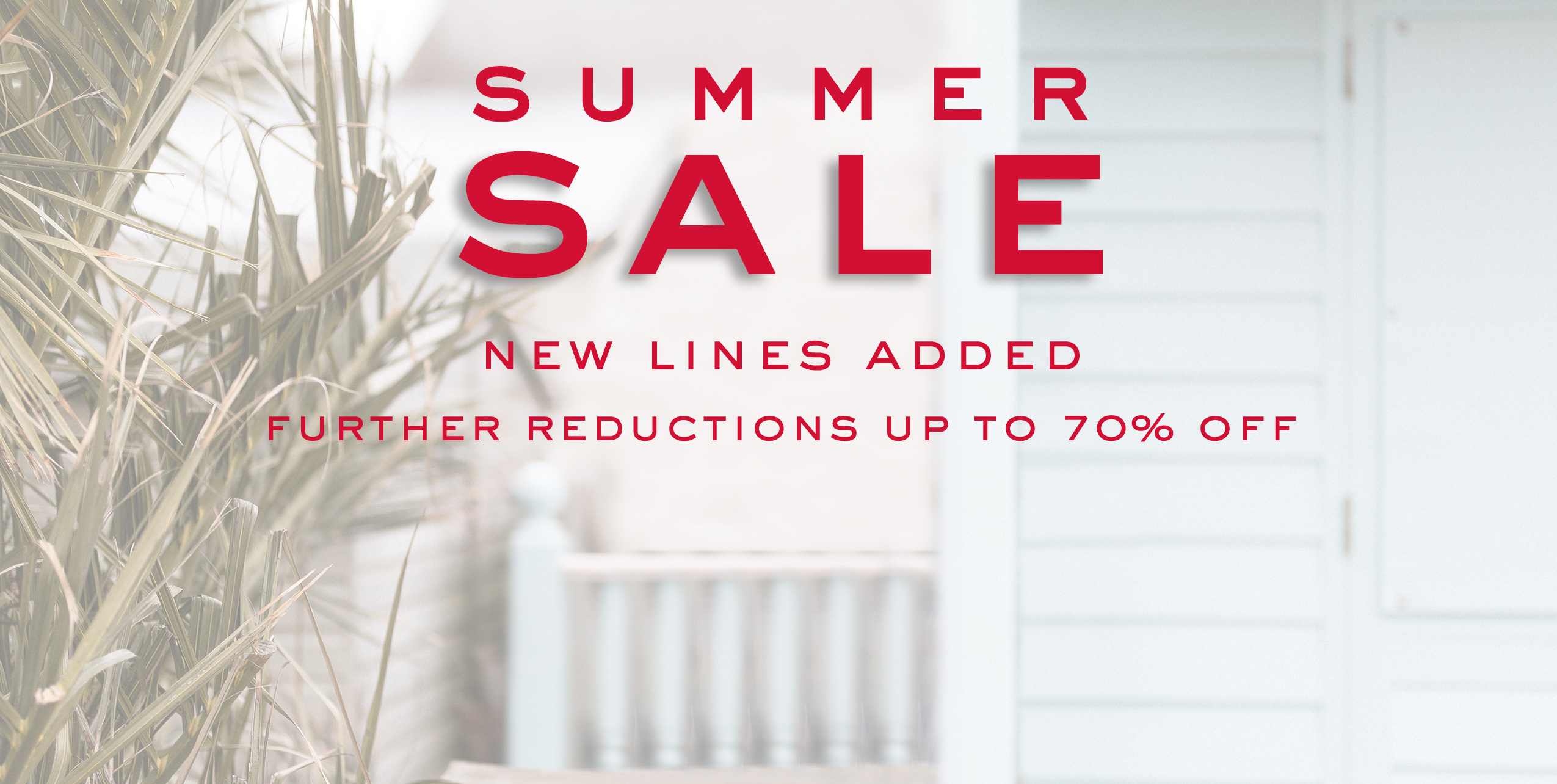 Summer Sale: New Lines Added