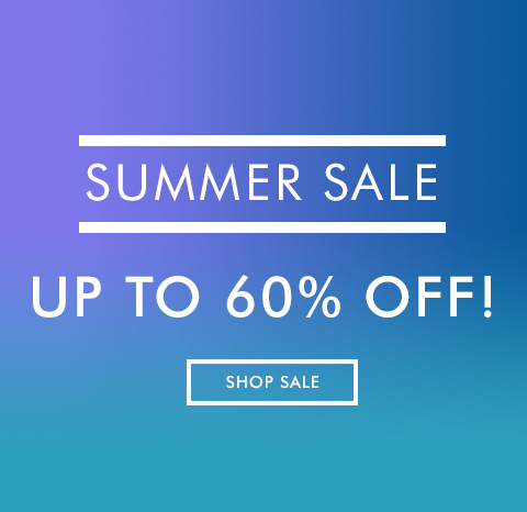 SUMMER SALE: UP TO 60% OFF!