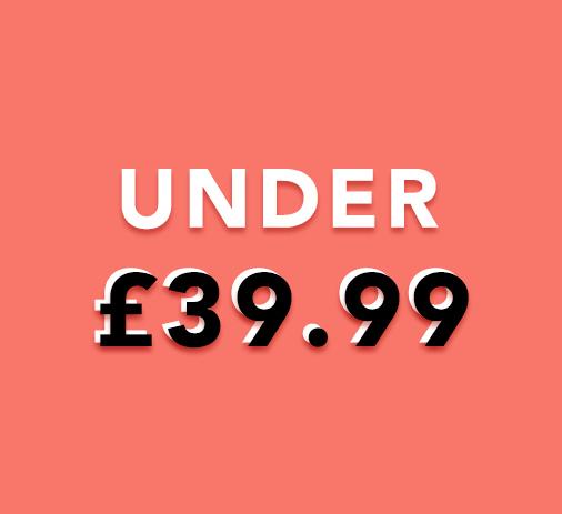 Under £39.99
