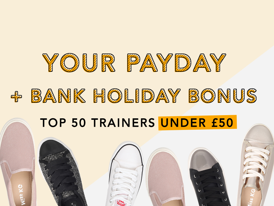 TOP 50 TRAINERS UNDER £50